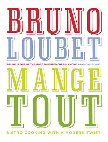 9780091950477: Mange Tout: Bistro Cooking with a Modern Twist