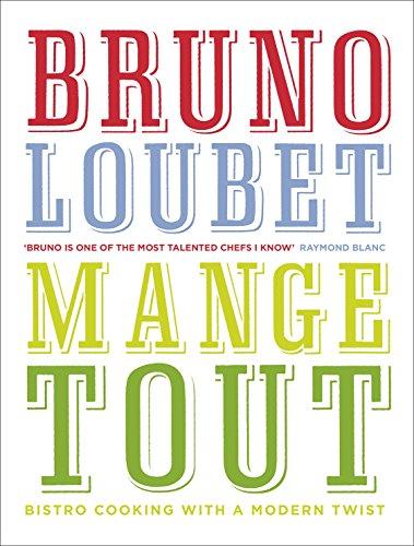 9780091950477: Mange Tout: Bistro Cooking with a Modern Twist