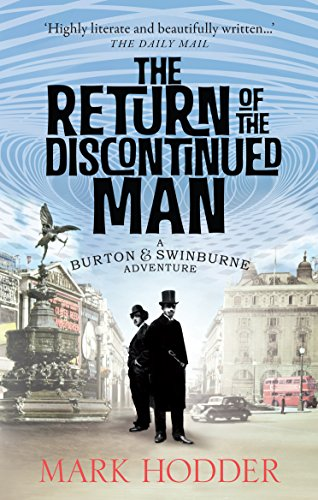 9780091950668: The Return of the Discontinued Man: The Burton & Swinburne Adventures (Burton & Swinburne 5)