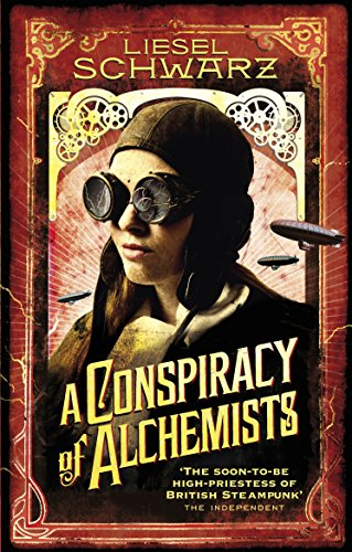 9780091950699: A Conspiracy of Alchemists: Chronicles of Light and Shadow (Chronicles of Light & Shadow 1)