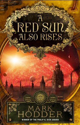 9780091950828: A Red Sun Also Rises