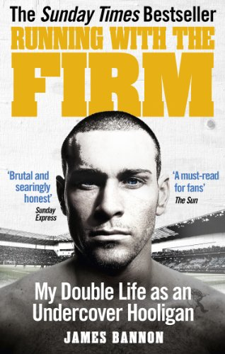 9780091951528: Running with the Firm: My Double Life as an Undercover Hooligan