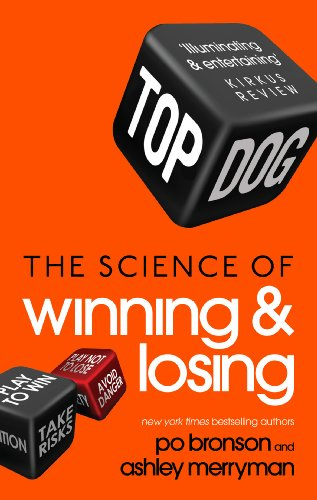 9780091951573: Top Dog: The Science of Winning and Losing