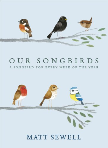 9780091951603: Our Songbirds: A songbird for every week of the year
