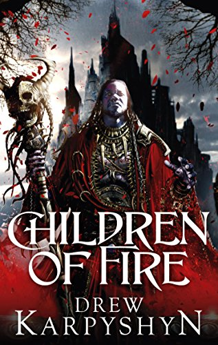 9780091952846: Children of Fire (The Chaos Born)