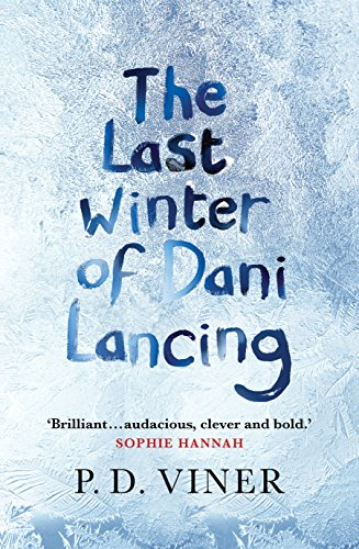 9780091953300: The Last Winter of Dani Lancing