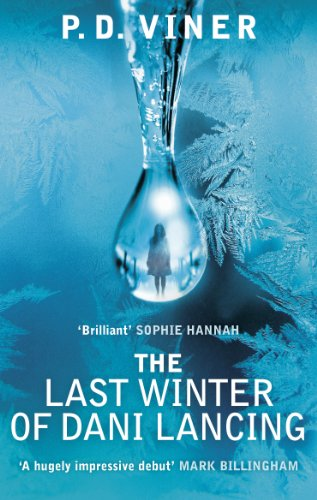 9780091953348: The Last Winter of Dani Lancing