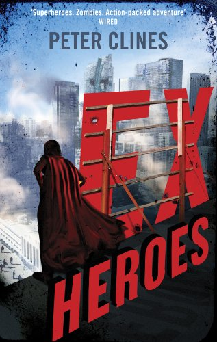 9780091953621: Ex-Heroes: Superheroes vs Zombies