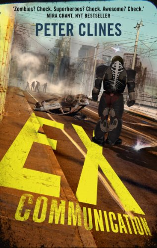 9780091953645: Ex-Communication: Superheroes vs Zombies (Ex-Heroes)