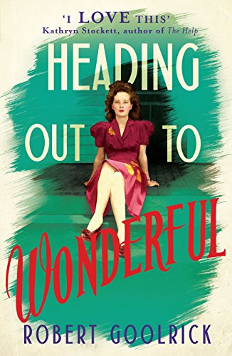 9780091953676: Heading Out to Wonderful
