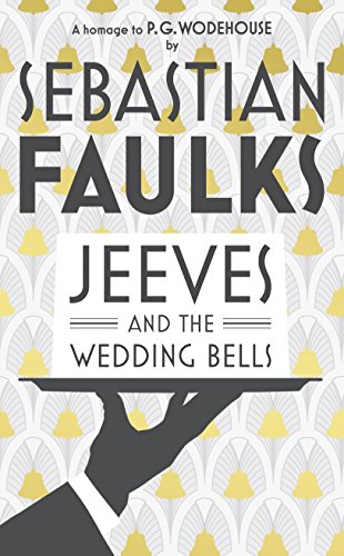 JEEVES AND THE WEDDING BELLS - SIGNED FIRST EDITION FIRST PRINTING.