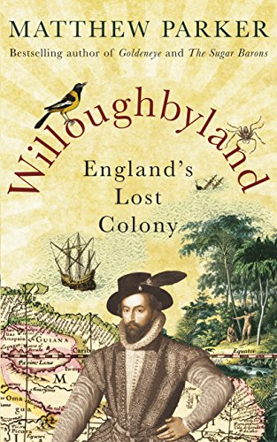 9780091954093: Willoughbyland: England's lost colony