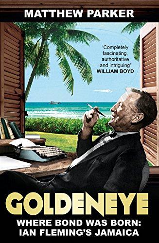 9780091954109: Goldeneye: Where Bond was Born: Ian Fleming's Jamaica