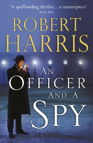 9780091954130: An Officer and a Spy