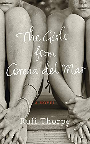 9780091954208: The Girls from Corona Del Mar
