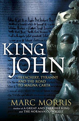 9780091954239: King John: Treachery, Tyranny and the Road to Magna Carta