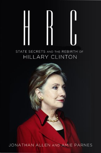 9780091954482: HRC: State Secrets and the Rebirth of Hillary Clinton
