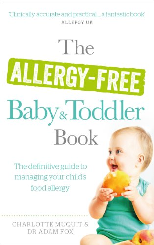 9780091954871: The Allergy-Free Baby & Toddler Book: The Definitive Guide to Managing Your Child's Food Allergy