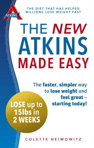 9780091954918: The New Atkins Made Easy: The faster, simpler way to lose weight and feel great ? starting today!