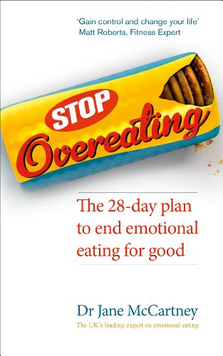 9780091954994: Stop Overeating: The 28-day plan to end emotional eating
