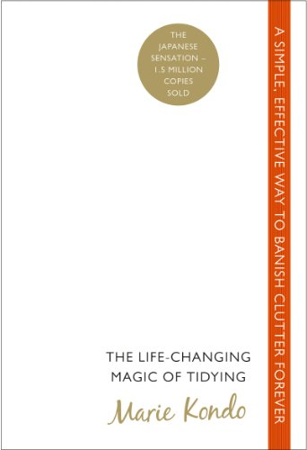 9780091955106: The Life-Changing Magic of Tidying: A simple, effective way to banish clutter forever