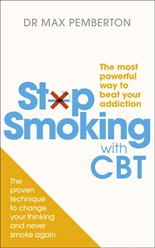 9780091955120: Stop Smoking with CBT: The most powerful way to beat your addiction