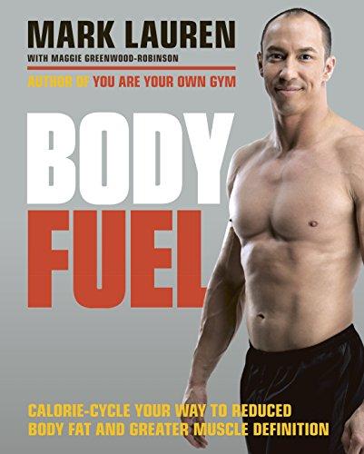 9780091955410: Body Fuel: The Mark Lauren Diet