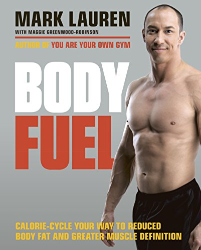 9780091955410: Body Fuel: Calorie-Cycle Your Way to Reduced Body Fat and Greater Muscle Definition