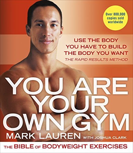 9780091955427: You Are Your Own Gym: The bible of bodyweight exercises