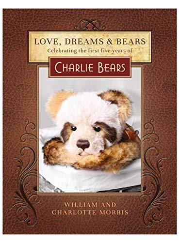 9780091955519: Love, Dreams & Bears hardbook book by Charlie Bears - 1st edition