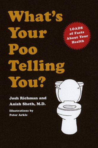 9780091955557: What's Your Poo Telling You?