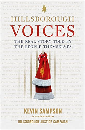 9780091955618: Hillsborough Voices: The Real Story Told by the People Themselves