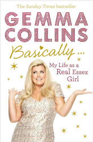 9780091955632: Basically...: My Life as a Real Essex Girl