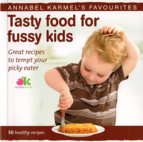 9780091955809: Fussy Eaters Cookbook
