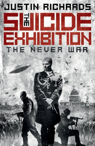 9780091955960: The Suicide Exhibition: The Never War