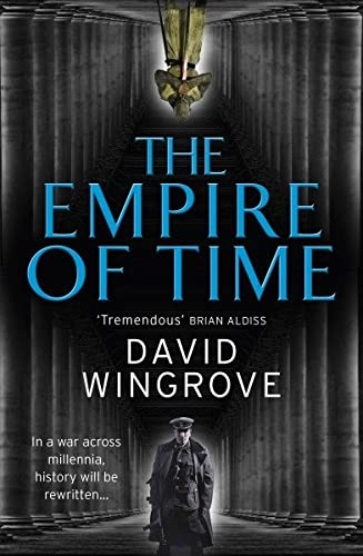 9780091956158: The Empire of Time: Roads to Moscow: Book One