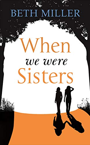 9780091956301: When We Were Sisters