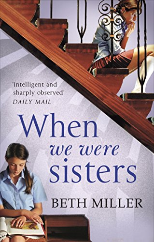 9780091956318: When We Were Sisters
