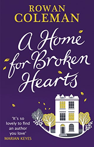 9780091956837: The Home for Broken Hearts