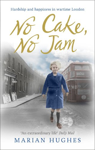 9780091957254: No Cake, No Jam: Hardship and Happiness in Wartime London