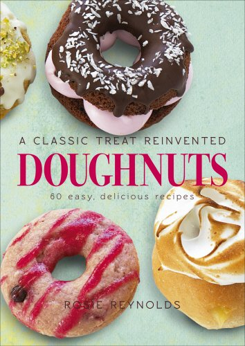 9780091957278: Doughnuts: A Classic Treat Reinvented - 60 easy, delicious recipes