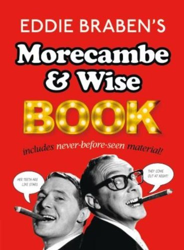 9780091957452: That Morecambe and Wise Book (Hardback) RRP �12.99