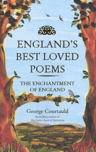 9780091957544: England's Best Loved Poems: The Enchantment of England