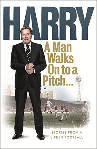 9780091957568: Man Walks on to a Pitch