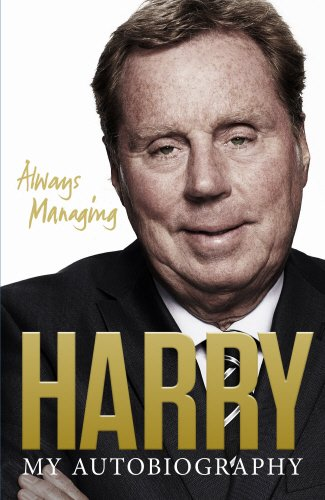 9780091957575: Always Managing: My Autobiography