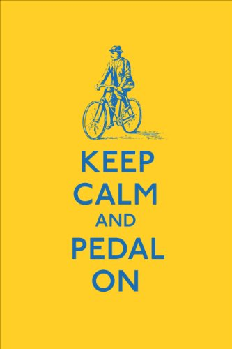 9780091957797: Keep Calm and Pedal On (Keep Calm and Carry on)