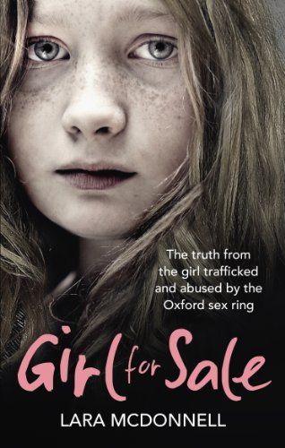 9780091957810: Girl for Sale: The shocking true story from the girl trafficked and abused by Oxford's evil sex ring