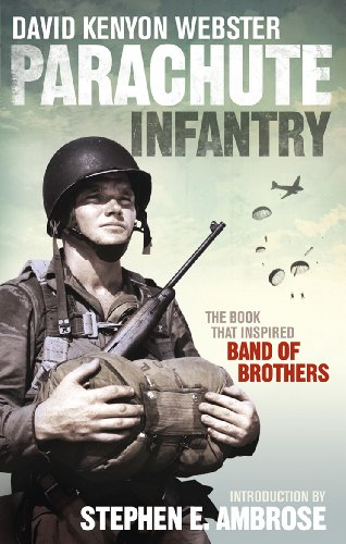 9780091957988: Parachute Infantry: The book that inspired Band of Brothers