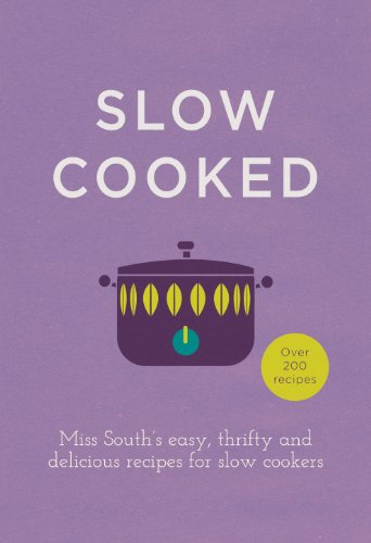 9780091958053: Slow Cooked: 200 exciting, new recipes for your slow cooker