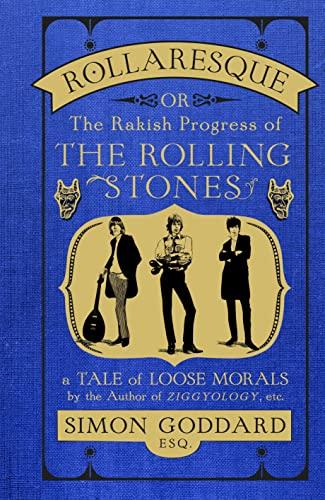 9780091958350: Rollaresque: Or the Rakish Progress of The Rolling Stones